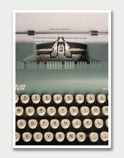 weandthecolor:  American Typewriter Typographic poster design by Tom Davie. More typography inspiration. posted byW.A.T.C. // Facebook // Twitter // Google+