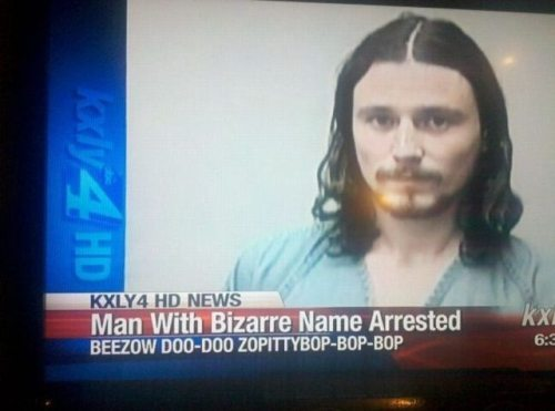 this guy legally changed his name to that.  and guess what he was arrested for?  drugs.