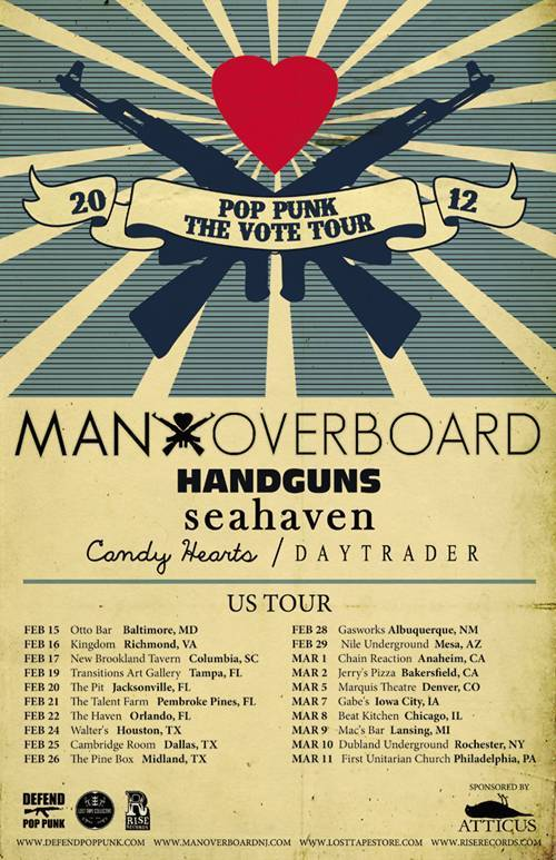 The Pop Punk The Vote Tour dates have been announced!  Feb. 15 - Baltimore, MD @ Otto Bar *Feb. 16 - Richmond, VA @ Kingdom *Feb. 17 - W. Columbia, SC @ New Brookland Tavern *Feb. 19 - Tampa, FL @ Transitions *Feb. 20 - Jacksonville, FL @ The Pit *Feb. 21 - Pembroke Pines, FL @ The Talent Farm *Feb. 22 - Winter Park, FL (Orlando) @ The Haven *Feb. 24 - Houston, TX @ Walter's *Feb. 25 - Dallas, TX @ Cambridge Room *Feb. 26 - Midland, TX @ The Pine Box *Feb. 28 - Albuquerque, NM @ Gasworks ^Feb. 29 - Mesa, AZ @ Nile Underground ^Mar. 01 - Anaheim, CA @ Chain Reaction ^Mar. 02 - Bakersfield, CA @ Jerry's Pizza ^Mar. 05 - Denver, CO @ Marquis Theatre ^Mar. 07 - Iowa City, IA @ Gabe's ^Mar. 08 - Chicago, IL @ Beat Kitchen ^Mar. 09 - Lansing, MI @ Mac's Br ^Mar. 10 - Rochester, NY @ Dubland Underground ^Mar. 11 - Philadelphia, PA @ First Unitarian Church ^* with Candy Hearts^ with Daytrader