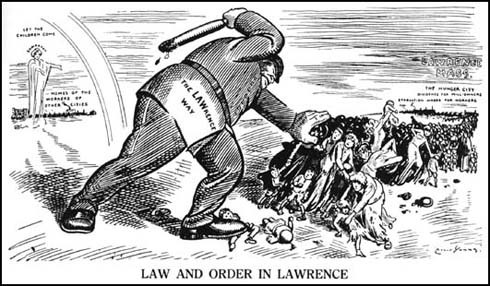 """Law and Order in Lawrence."" Jan. 12 is the 100th anniversary of the beginning of the textile strike in Lawrence, Mass., best known as the ""Bread and Roses"" strike."