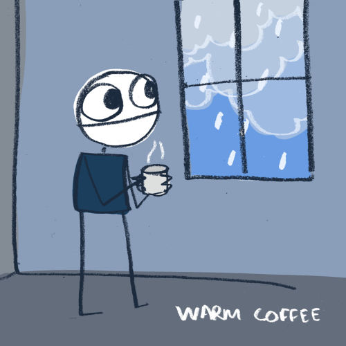 takeachancemakeawishandbreakaway:  explodingdog:  warm coffee before I go outside  yess