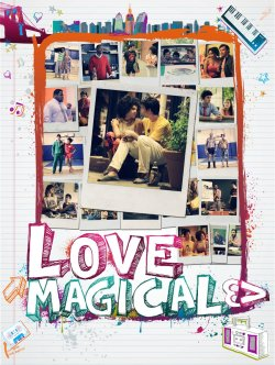 Love Magical Official Poster. A movie I Co-Directed with Justin Foran this past summer… Great Cast and Crew!!!!