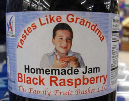 Homemade Jam Tastes Like Grandma   How would he even know? She's been missing since right before they entered the spread business.