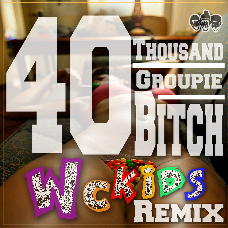 """Groupie Bitch"" New Remix Track Of @40thousand 's Groupie Bitch  Look For More Tracks  (CLICK ARTWORK TO LISTEN & DOWNLOAD)"
