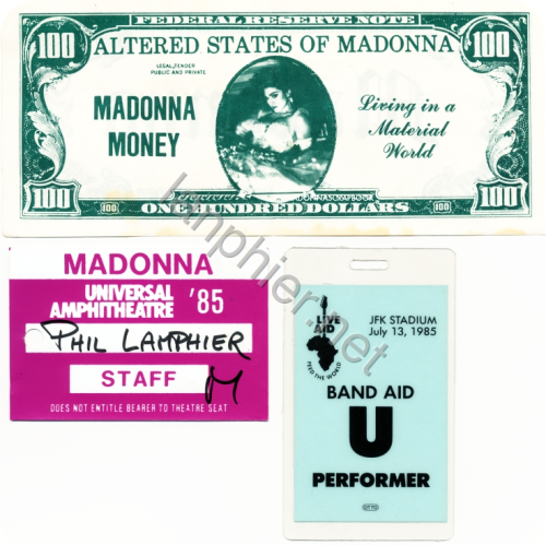 Madonna Money from Material Girl, Live Aid pass, Los Angeles Universal Amphitheater