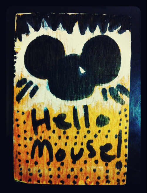 'Hello Mouse' - acrylic and marker on wood by Greatorex.