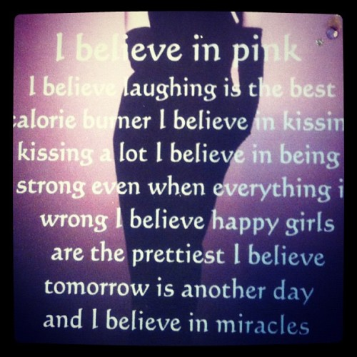 I do believe in all of these things … (Taken with instagram)