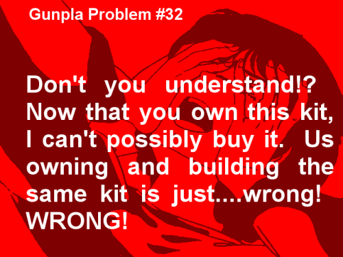 Ah, Gunpla Problem #32, me and my brother know this one very well. -_- Want more in-depth Temporal Flux? Checkout the original blog