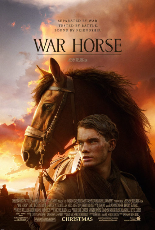"War Horse (2011) Okay, let's start with what's good about this film. Spielberg's direction is great, naturally. A few of the shots were flat out amazing. I loved a lot of the war scenes. The cinematography is beautiful too. It had a nice enough story also. Nothing wrong with the acting either. However, at least for the first half, I couldn't get into this movie. Its attempts to tell the audience exactly how they should feel were so obvious (especially through the score) and I just felt annoyed. Of course, I'm pretty critical and cynical when it comes to films, so this may not bother or even be recognised by everyone else. My main issue with the film, however, was the horse. I'll be honest: I am NOT a horse person. I know some people are, and that's cool or whatever, but I just don't get it and have no interest. The mere (or should that be ""mare""?) presence of horses doesn't bother me, but rather how they tried to make the main horse in this film a proper character. They kept on trying to present to us that, 1. horses can understand human speech, and in particular 2. that horses have real, genuine, human emotions. I'm sorry, but that is just not true. ""But my horse has real personality!"" Shut up, no, it doesn't. At least not on any sophisticated level. Horses can feel pain and all that, but they don't have true emotions. Despite this, they kept trying to convince us that this horse had all these thoughts and goals and feelings and desires. I just found it really irritating. I'd get into one of the fleeting moments of emotion between two humans and then they cut to the bloody horse and ruin it. Anyway. It's not a bad film at all. Just one that I didn't love because I'm cynical and not a horse person."