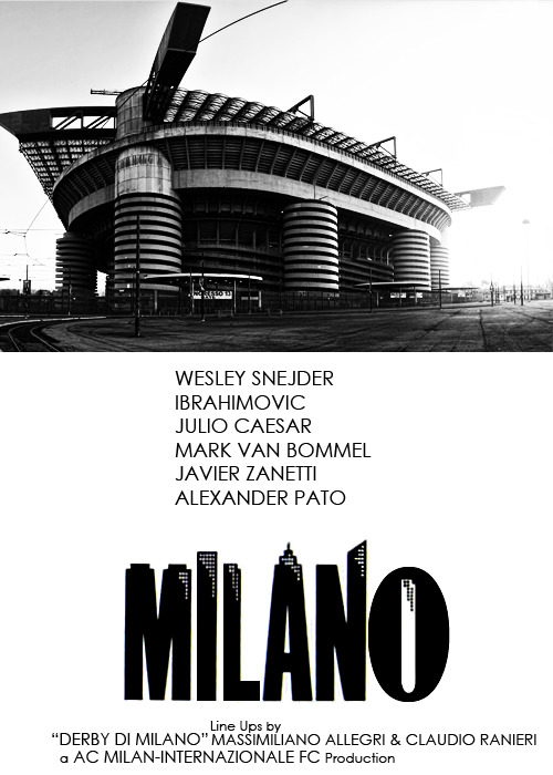 Woody Allen's Manhattan poster revisited for tomorrow's match @ San Siro