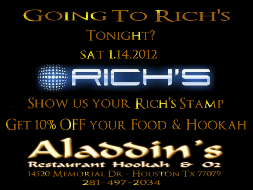 Going to Rich's tonight?  Come in to Aladdin's, show us your Rich's stamp and get a 10% discount on your food and hookah! http://www.facebook.com/richsnightclub