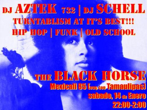 2nite en @blackhorsedf w/ Dj Schell HipHop, Funk, Soul, Old School, turntablism at it`s best! RT