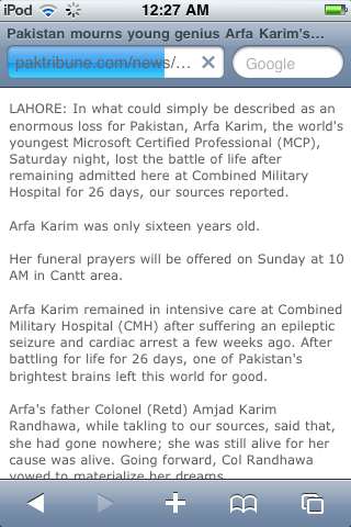 Arfa Karim, youngest MCP (Microsoft Certified Peofessional) passed away. Inna lillahi wa inna ilayhi rajioon. :( May Allah make it easier for her family and grant her the highest level of Jannah. (via whispermelies) Follow us on Facebook | Twitter or Submit something or Just Ask!