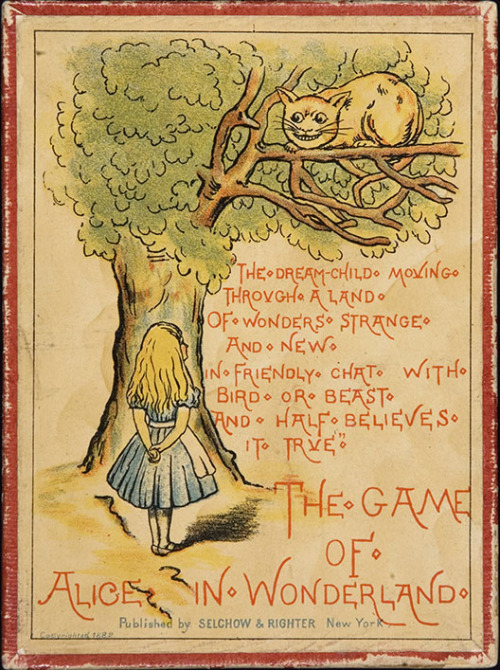 yama-bato:  The Game of Alice in Wonderland. Selchow 						& Righter, 1882. The unique publishing history of the 1865 first edition of Alice's 							Adventures in Wonderland is essential in understanding the 						collecting history of the book. The Reverend Charles L. Dodgson, better 						known as author Lewis Carroll, wrote the story for the daughter of a family 						friend. After financing the printing and publishing of 2,000 copies of the 						story out of his own pocket in 1864, the author and his illustrator, artist 						John Tenniel, felt that the inking of the text and the reproduction of the 						artwork did not measure up to their standards. Although Dodgson had presented 48 copies to friends and family, the remaining 						unbound sheets were sold to an American publisher, and 2,000 improved copies 						were set to be published by Macmillan, also to be paid for by the 						author. Today, 23 copies of the 1865 edition of Alice are known to have 						survived. (more) via http://www.indiana.edu/~liblilly/games/alice.html http://www.all-art.org/literature/history1Caroll2.html