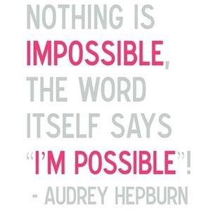 twilightbaby7:  NOTHING IS IMPOSSIBLE