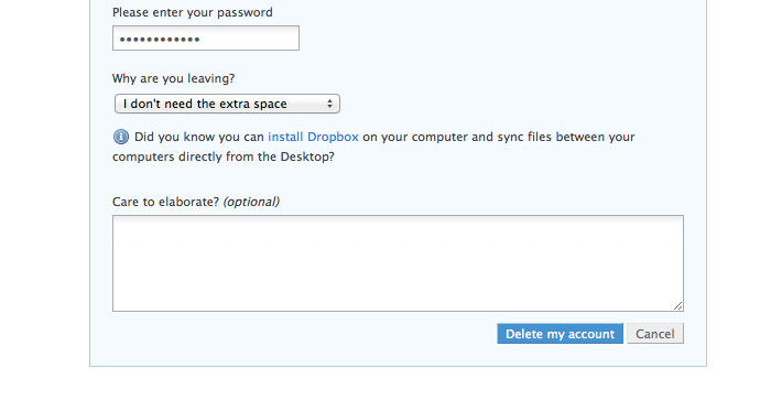 Customer retention: Dropbox (@dropbox) forces the user to choose a reason for their leaving and offering some help depending on what reasons they're giving.