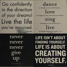 Like the idea that life isn't about finding yourself but creating yourself :)