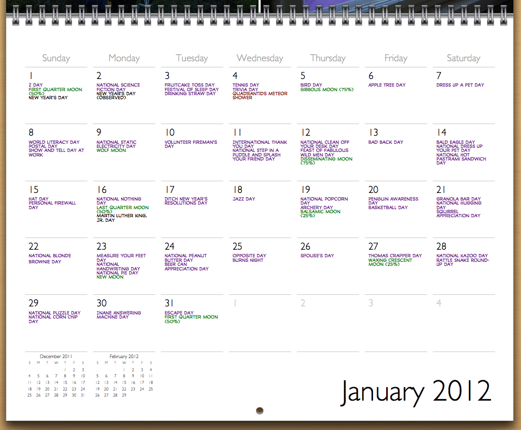 Continuing my iPhoto-made calendar posts, here is the month of January with silly (but real) holidays. I used the Monologous font I got during the Comicraft New Year's Day sale.