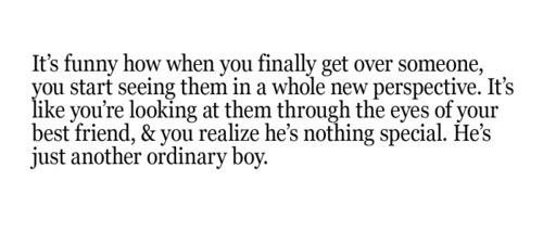 This is really true. Once you're over the person, you realize how silly it was to dread that long for just another ordinary person.