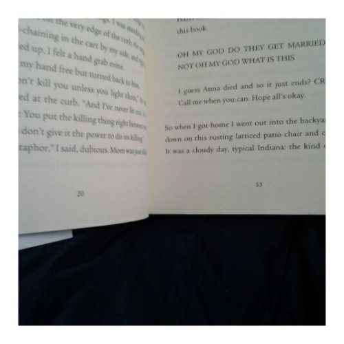 "Well, it appears that my copy of TFiOS is missing pages 21-52… which is especially odd considering that on page 53 Augustus says ""Tell me my copy is missing the last twenty pages or something."""