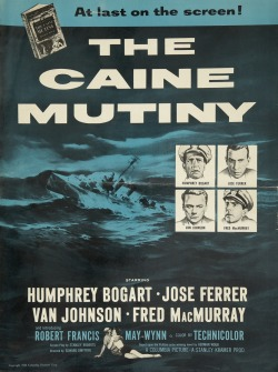 Movies I've Seen in 2012 15.  The Caine Mutiny (1954) Starring:  Humphrey Bogart, Jose Ferrer, Fred MacMurray, Van Johnson Director:  Edward Dmytryk Rating:  ★★★★/5