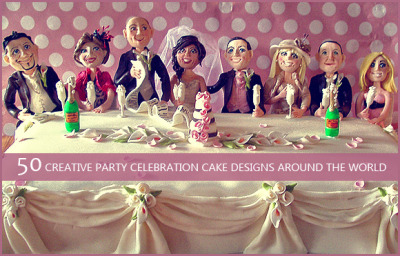 50 Creative Party Celebration Cake Designs Around The World