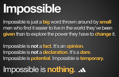 jaymug:  Impossible Is Nothing