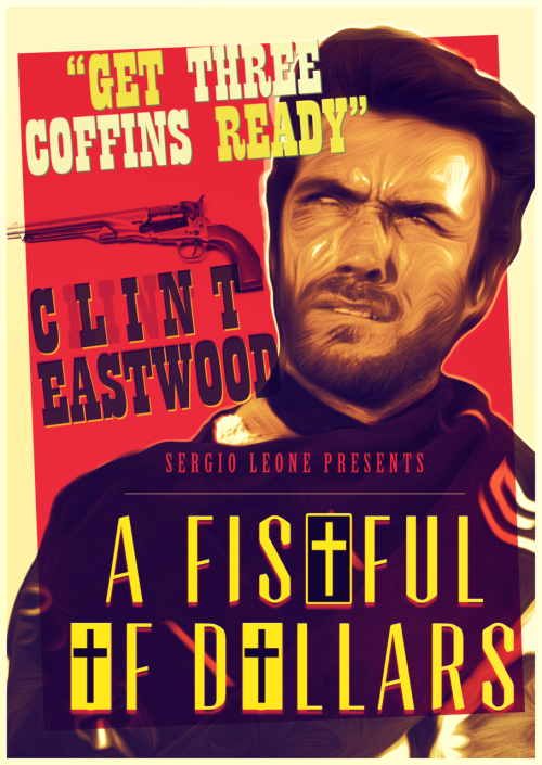 A Fistful of Dollars by Mahdi Chowdhury Aha sorry for the reblahg spam - first Johnlock and now this stuff…  If you must know, an oft overlooked clause in the NYS penal codes requires me to rebarf anything Clint Eastwood/Sergio Leone related.