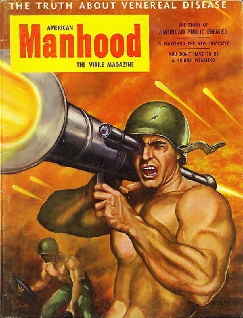 "newmanology:  American Manhood, ""The Virile Magazine,"" 1950s"