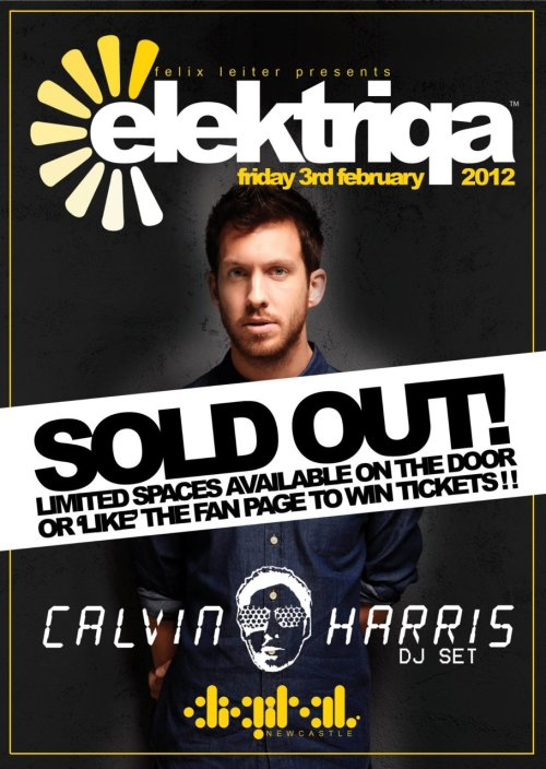 Felix Leiter Presents - Elektriqa with Calvin Harris at Digital Newcastle