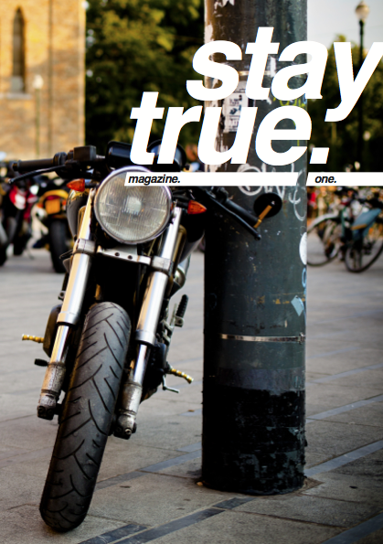 It's here ! The first issue of our magazine: Stay True !Read it, share it, spread the word, send the link, print it, enjoy it, it's free !Thank you to everybody who made this first issue possible. Le voilà ! Le premier numéro de notre magazine: Stay True !Lisez-le, partagez-le, envoyez le lien, imprimez-le, faites-vous plaisir, c'est gratuit !Merci à tous ceux qui ont rendu cette première édition possible.TBS, we shoot, we ride, we share - expect a second issue in a very near future [stay tuned] —-> http://issuu.com/truebikerspirit/docs/staytrue_01 <—-