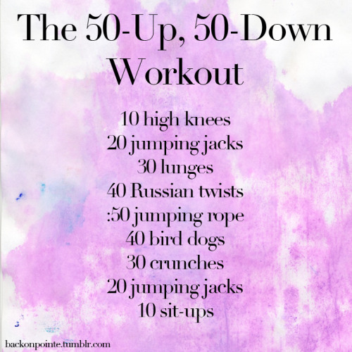 backonpointe:  The 50-Up, 50-Down Workout See more of my workouts here.