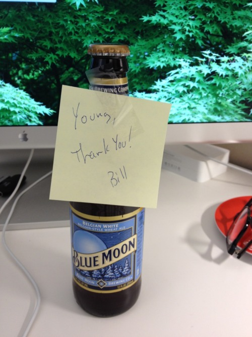 A co-worker who works on the east coast promised me a beer the next time he was in town for a favor I had done. He followed through. Kudos, Bill.