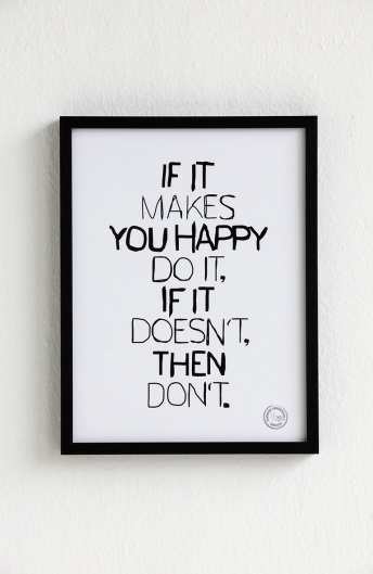 pl-ace:  If it makes you happy, do it. If it doesn't, then don't.