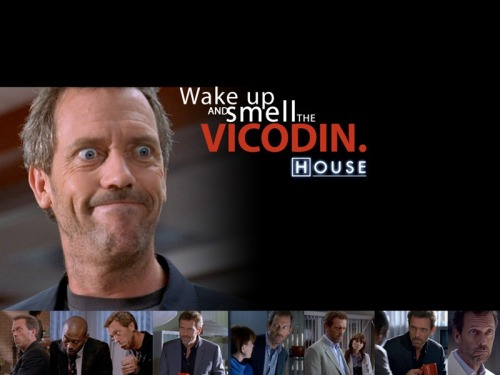 thehouseobsession:  wake up and smell the vicodin ;)  Wake up and smell the lexapro… and clonazepam