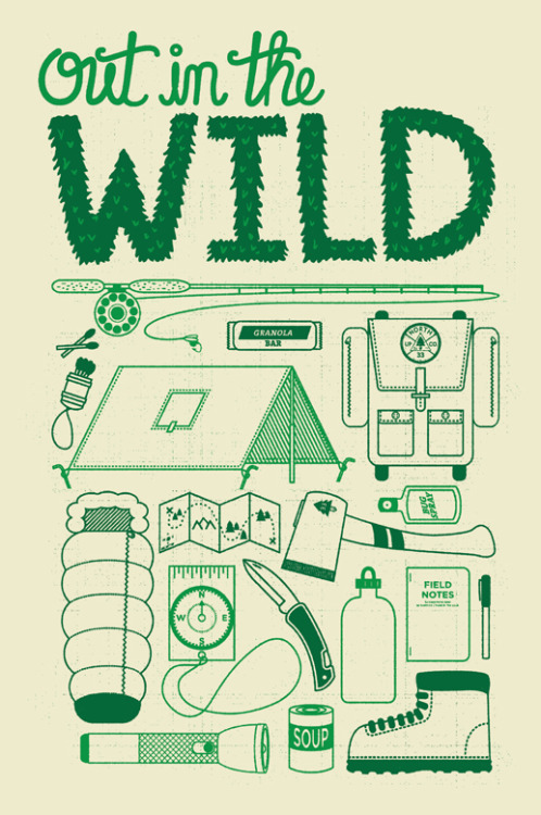 "upnorthco:  New print I'm working on - ""Out In The WILD"".  It's where we should be."