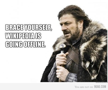 Brace yourself, wikipedia is going offline