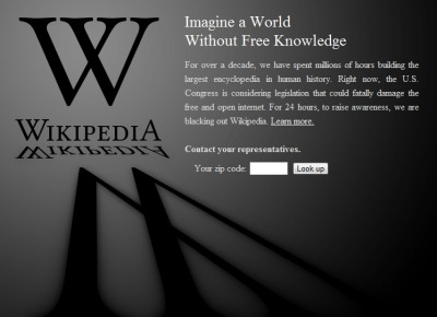 wickedclothes:  thedailywhat:  Internet Blackout of the Day: The Great Wikipedia Blackout of 2012 has begun. Reddit, TwitPic, Mozilla, Mojang, and thousands of others will soon follow suit. The Internet is officially on strike! Why? Because the House and Senate are conspiring with the entertainment industry to break the Internet. Make no mistake: SOPA has not been shelved. And a vote on PIPA is just around the corner. Luckily, hundreds of companies, charities, and notable individuals with strong moral character have joined forces to stop these dangerous Big Brother bills from moving forward. The fight is far from over, but hopefully today's blackout will help bring this important matter to the attention of folks who rely on the Internet for entertainment and education, but have so far remained oblivious to SOPA and PIPA and their harmful consequences. Do your part. Take action. Stop SOPA and PIPA and put an end to threat of Internet censorship. [wikipedia.]  If you go to the English Wikipedia page and input your zip code, it will give you the contact information of your representatives. Contact them.