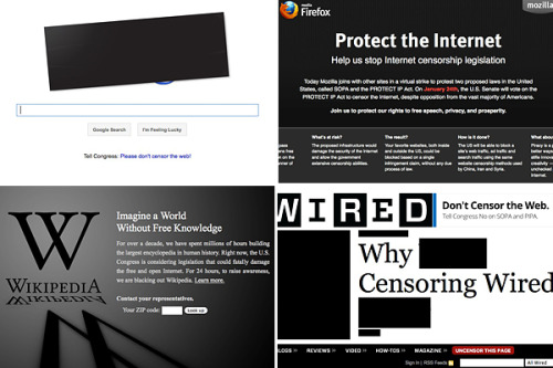 "Frontpage: Jan 18th Websites Go Dark to Protest Piracy Bills: Wikipedia and several other websites have gone dark in protest of two Internet piracy bills—the Stop Online Piracy Act (SOPA) and the Protect IP Act. The tech industry argues that the laws will effectively censor the Internet by making companies liable for displaying links to sites that host illegal copies of a film.  Shipwreck Search Put on Hold Again: Search and rescue has been suspended again at the Costa Condordia site. 24 are still missing.  Rivals Attack Romney on Tax Rate: Mitt Romney may wait till April to release his tax returns, but his comment that his tax rate is ""probably closer to the 15 percent rate than anything"" is enough for critics to start with.  Obama Campaigners Want Super PAC: Some aides worry that Obama's super PC, Priorities USA Action, hasn't raised enough money. Obamas' raised $5 mil to Romney's $12 in the first half of last year. Dick Harpootlian, a member of the Obama campaign's national finance committee, notes, ""He's flat-out opposed to it."" But, pointing to Romney's organization, he says that opposition is ""dangerous."" ""We can't unilaterally disarm."" Report: FBI to Arrest 2 for Insider Trading: Sources told Reuters Wednesday that the FBI will make several more arrests as part of a crackdown on insider trading.  Photo: The web sites on Wednesday of, clockwise from top left, Google, Mozilla, Wired and Wikipedia. (via NYTimes) Read more cheats"