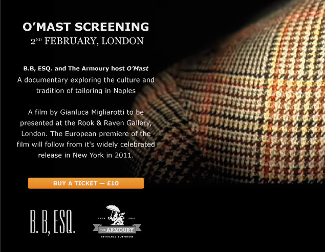 O'Mast Screening in London - 2nd of Feburary Presented in conjunction with B.B. Esquire, covering the best of London.  Gianluca, the director of O'Mast, will be in attendance to speak about the movie. Drinks will be served!