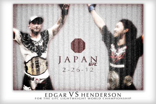 UFC 144 - Japan! Edgar vs Henderson for the Lightweight championship!