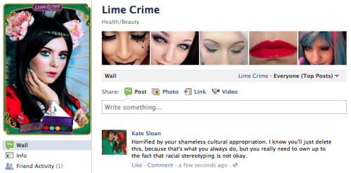 "Honestly, Lime Crime… An ""oriental""-themed palette? Really?  EDIT: My post was deleted and I was banned from the page. Way to go, Lime Crime."