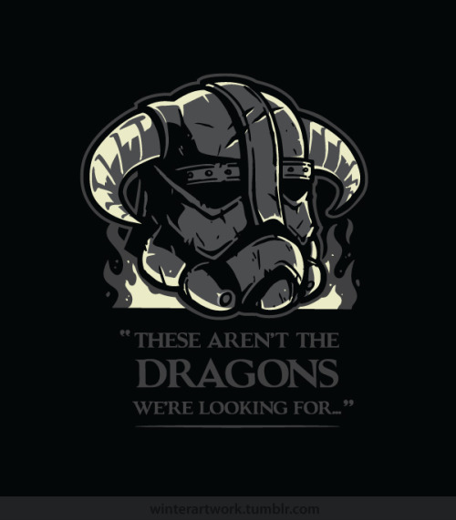 """SkyTrooper"" ""These aren't the dragons we're looking for""  [T-shirt] Twitter  •  Facebook  • Flickr  • Tumblr"