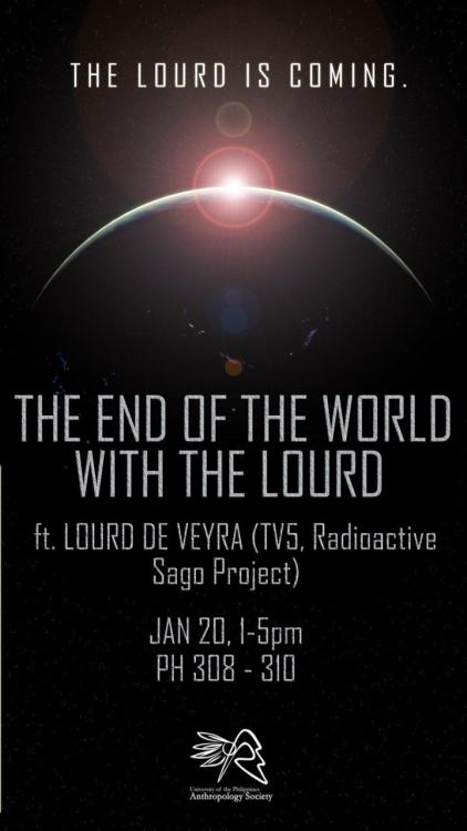 vinciboy:  END OF THE WORLD WITH THE LOURD(an Alternative Classroom Learning Experience) Jan 20 | Friday | 1-5PM | PH308-310 The signs are everywhere. People like Nicholas Cage, the Mayans and your local pastor have already predicted that the end is near, inevitable and ugly. They say that this fragile planet we're living on is like a bomb slowly ticking towards its demise. Join us as we talk about the very elusive concepts, notions and saying about the end of the world with the multi-awarded Filipino musician, emcee, poet, journalist, broadcast personality, and activist, Lourd De Veyra.  Prepare to be enligthened by the Lourd! This ACLE is brought to you by the UP Anthropology Society   fuckyeahmayans: I cannot but help love this post for the fact that it puts Nicholas Cage, the Mayans and your local pastor in one metaphorical balloon. Huzzah.   People like Nicholas Cage, the Mayans and your local pastor have already predicted that the end is near, inevitable and ugly.