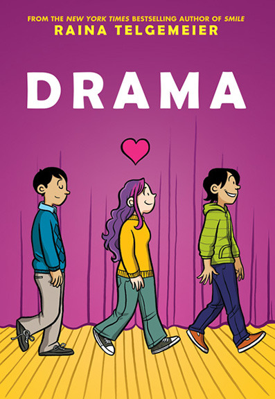goraina:  It's…THE COVER OF DRAMA! Dramaby Raina TelgemeierSeptember, 2012Scholastic/Graphix240 pagesFull-color I should be able to post a full book description soon, once the Scholastic Fall catalog drops. I'll be doing a huge wave of touring and promotion starting this spring, so keep your eyes on my events calendar at http://goRaina.com to see if I'll be coming to a town near you!
