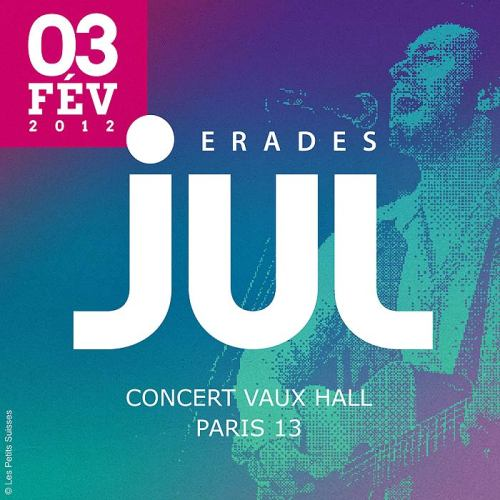 JUL en concert à Paris, vendredi 3 février 2012, au Vaux Hall (Paris 13)