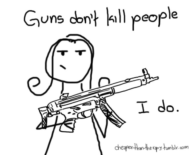 cheaper-than-therapy:  People kill people. With guns.