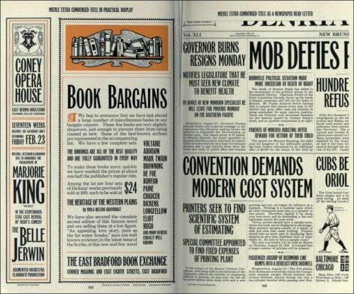 futurejournalismproject:  The Big Book of Fonts, 1912 Edition Via Kottke.org:  The Internet Archive is hosting a copy of the American Specimen Book of Type Styles put out by the American Type Founders Company in 1912. It's a 1300-page book listing hundreds of typefaces and their possible use cases.   This is really cool.