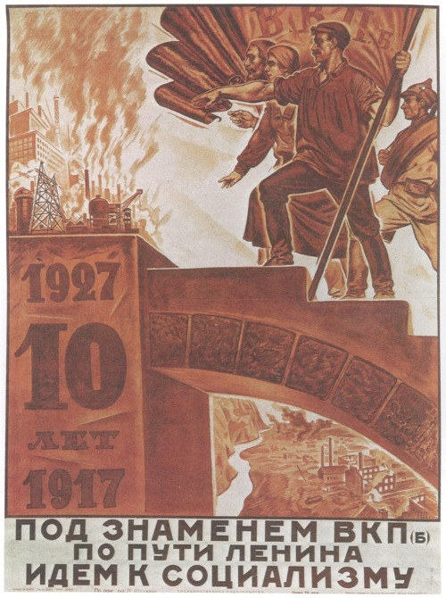Poster commemorating the tenth anniversary of Russia's Great October Socialist Revolution