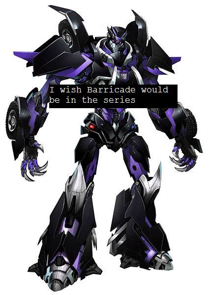 "thetransformersconfessions:  ""I wish Barricade would be in the series"""